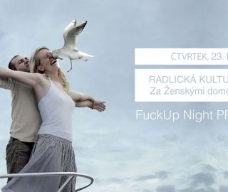 Atelier Vltava is to present Fuck up nights Prague 23/4/2015 from 8pm in Radlicka - kulturni sportovna, Prague 5, 04/2015, CZ
