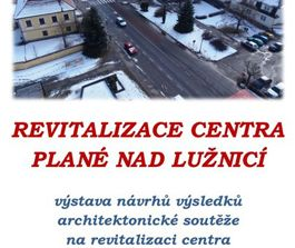 Exhition in Plana nad Luznici 3.2.2014 from 5pm, Atelier Vltava Ltd. and all other competetion contributions, Planá nad Lužnicí, 01/2014, CZ