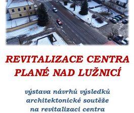 Zveme Vás 3.2.2014 od 17:00 na výstavu soutěžních návrhů architektonické soutěže do Plané nad Lužnicí, 01/2014, CZ